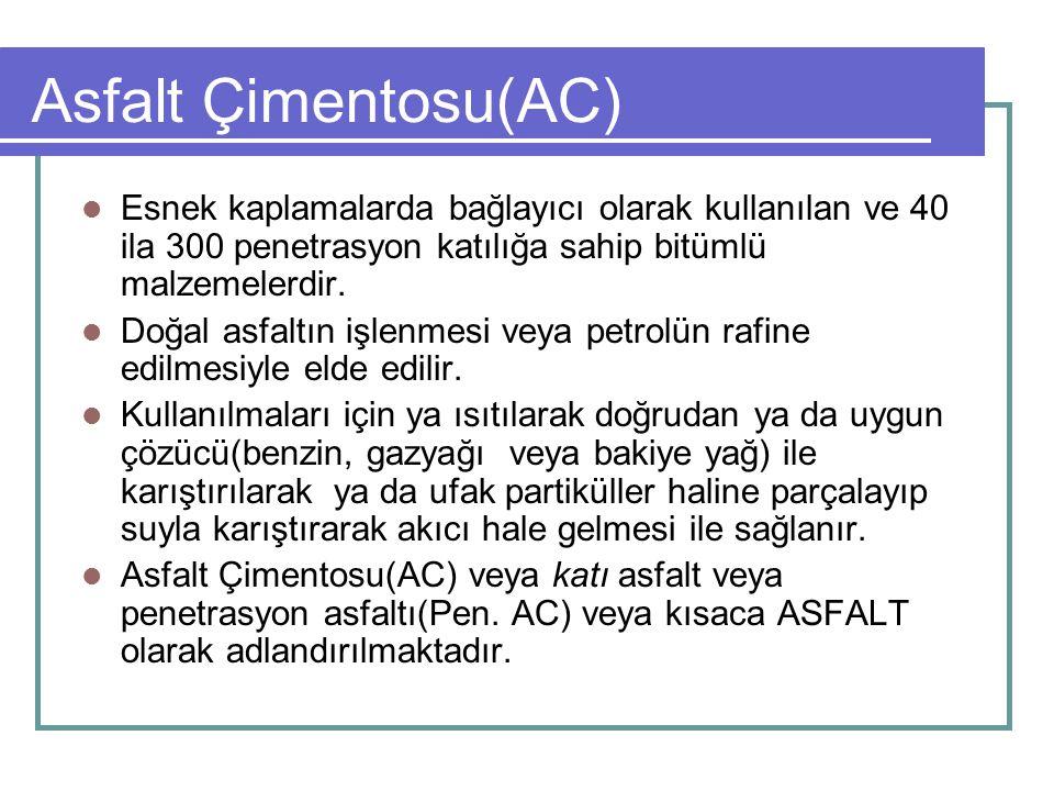 Asfalt Çimentosu(AC) Esnek kaplamalarda bağlayıcı olarak kullanılan ve 40 ila 300 penetrasyon katılığa sahip bitümlü malzemelerdir. Doğal asfaltın işl