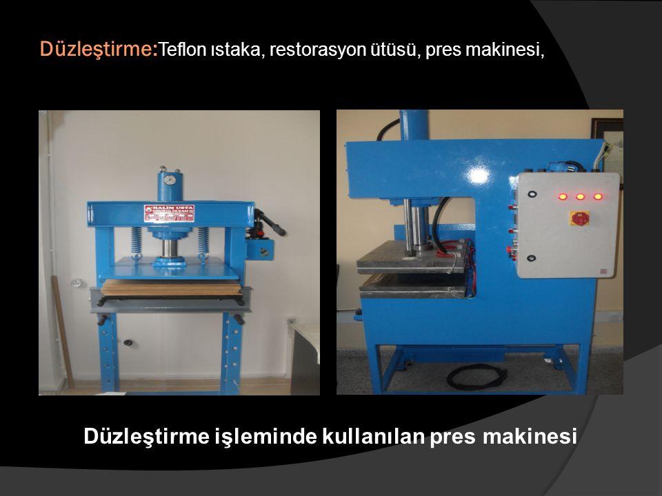 Düzleştirme: Teflon ıstaka, restorasyon ütüsü, pres makinesi, Düzleştirme işleminde kullanılan pres makinesi