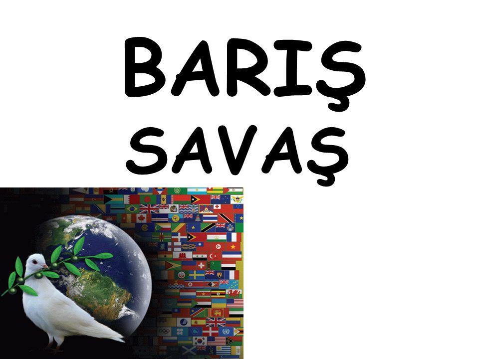 BARIŞ SAVAŞ
