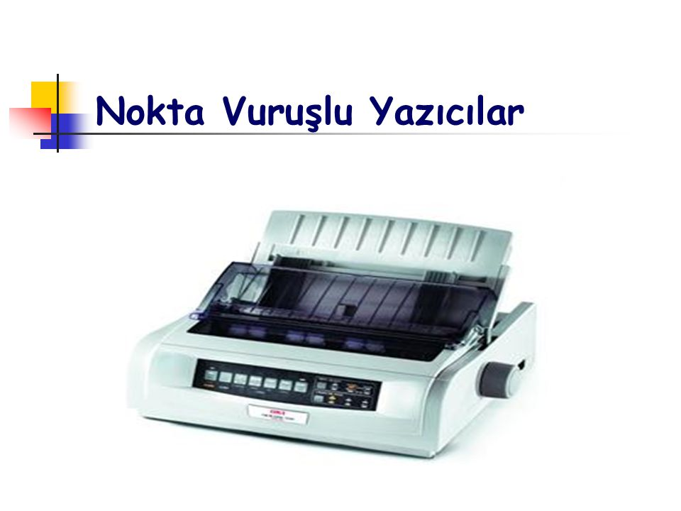 Düşük kalitede çıktı alan ve çok gürültülü çalışan yazıcı çeşitidir.