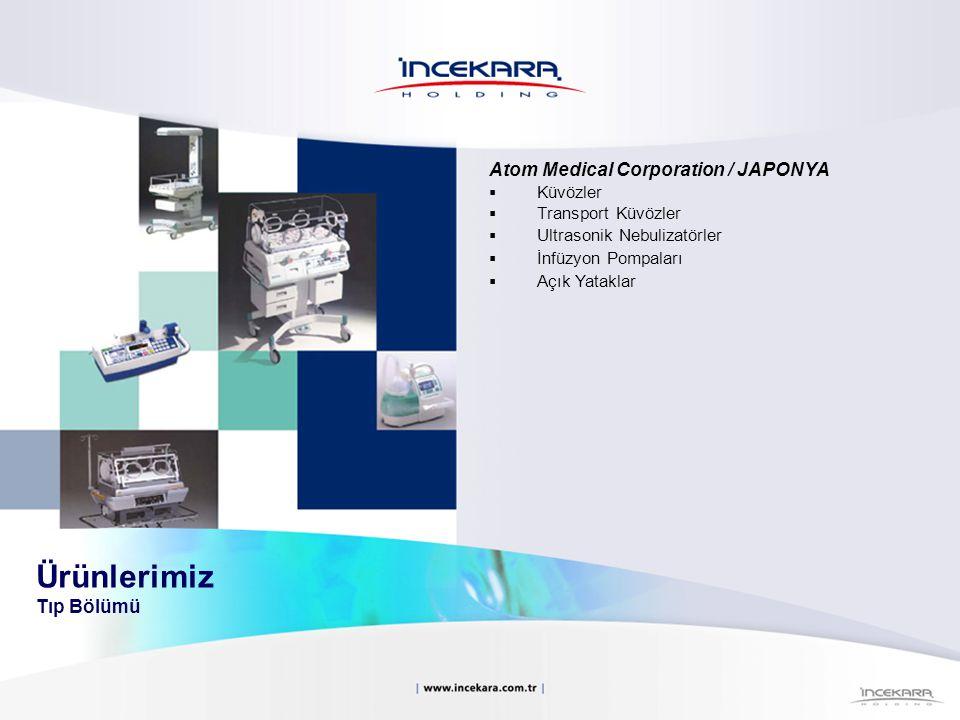 Atom Medical Corporation / JAPONYA  Küvözler  Transport Küvözler  Ultrasonik Nebulizatörler  İnfüzyon Pompaları  Açık Yataklar Ürünlerimiz Tıp Bö