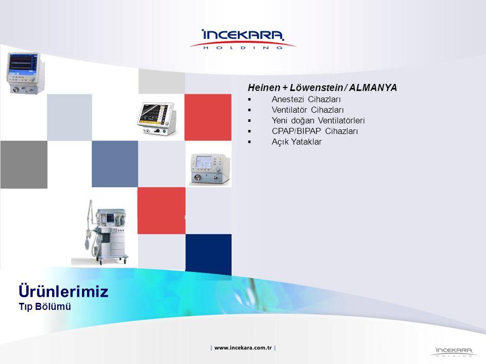 Heinen + Löwenstein / ALMANYA  Anestezi Cihazları  Ventilatör Cihazları  Yeni doğan Ventilatörleri  CPAP/BIPAP Cihazları  Açık Yataklar Ürünlerim