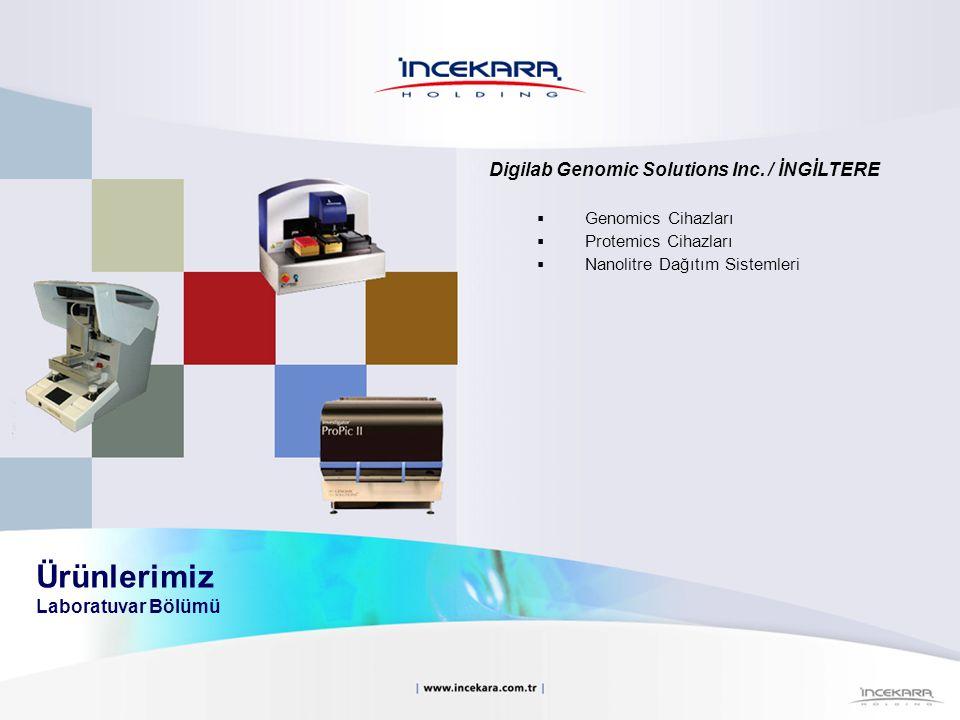 Digilab Genomic Solutions Inc. / İNGİLTERE  Genomics Cihazları  Protemics Cihazları  Nanolitre Dağıtım Sistemleri