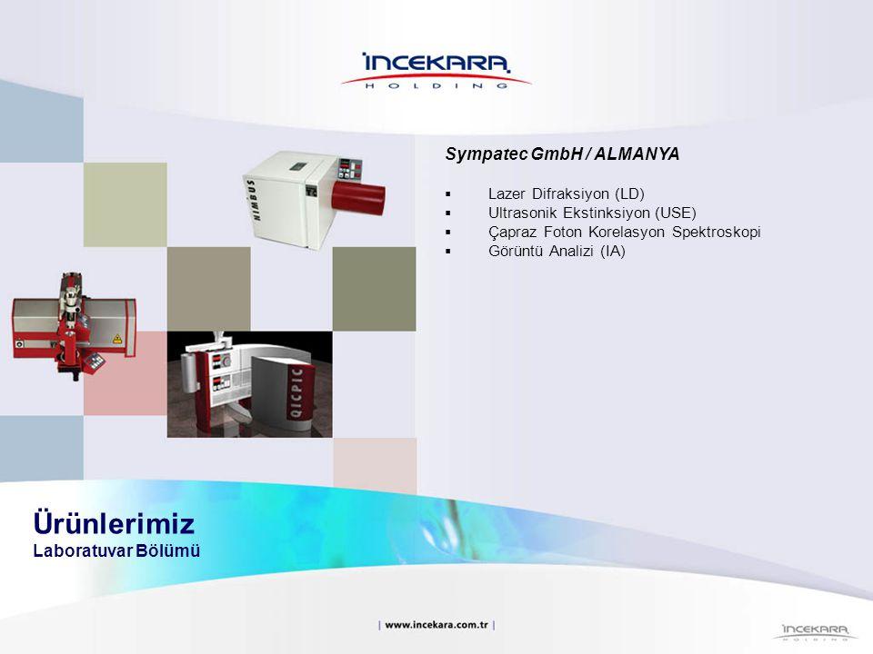 Sympatec GmbH / ALMANYA  Lazer Difraksiyon (LD)  Ultrasonik Ekstinksiyon (USE)  Çapraz Foton Korelasyon Spektroskopi  Görüntü Analizi (IA)