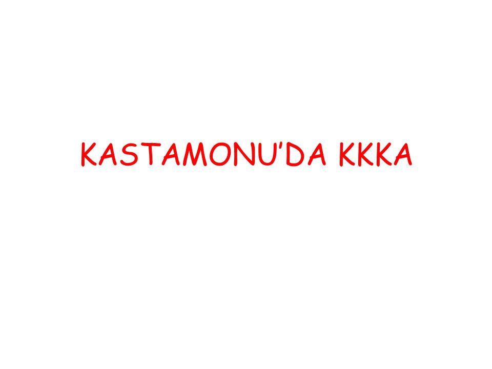 KASTAMONU'DA KKKA