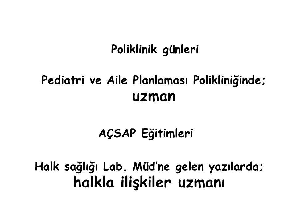 Poliklinik günleri Halk sağlığı Lab.