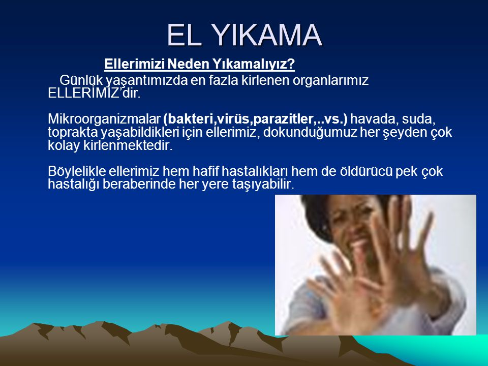 EL YIKAMA Ellerimizi Neden Yıkamalıyız.