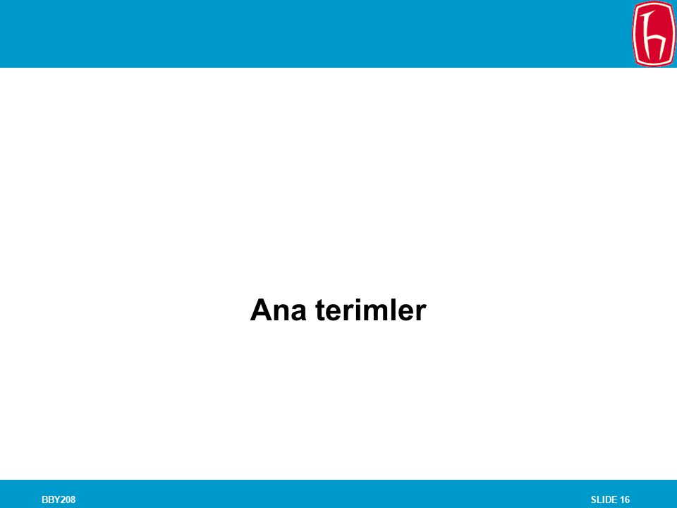 SLIDE 16BBY208 Chapter 12 Evaluation Research Ana terimler