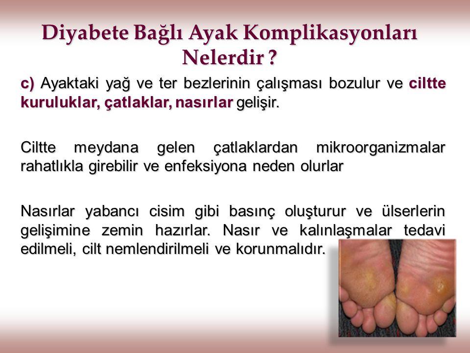 Isıtıcılardan Uzak Durma Diyabet nedeniyle ayaklardaki kanlanmanın az olmasına bağlı, ayakların ısınmadığından yakınılabilir.