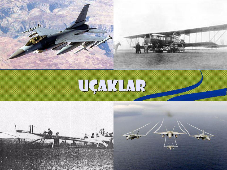 Hazırlık Soruları 1.S izce Uçaklara Neden İhtiyaç Duyulmuştur .