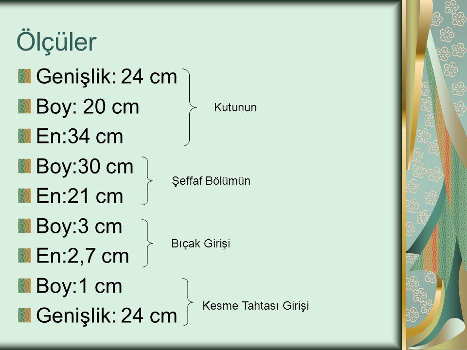Ölçüler Genişlik: 24 cm Boy: 20 cm En:34 cm Boy:30 cm En:21 cm Boy:3 cm En:2,7 cm Boy:1 cm Genişlik: 24 cm Kutunun Şeffaf Bölümün Bıçak Girişi Kesme Tahtası Girişi