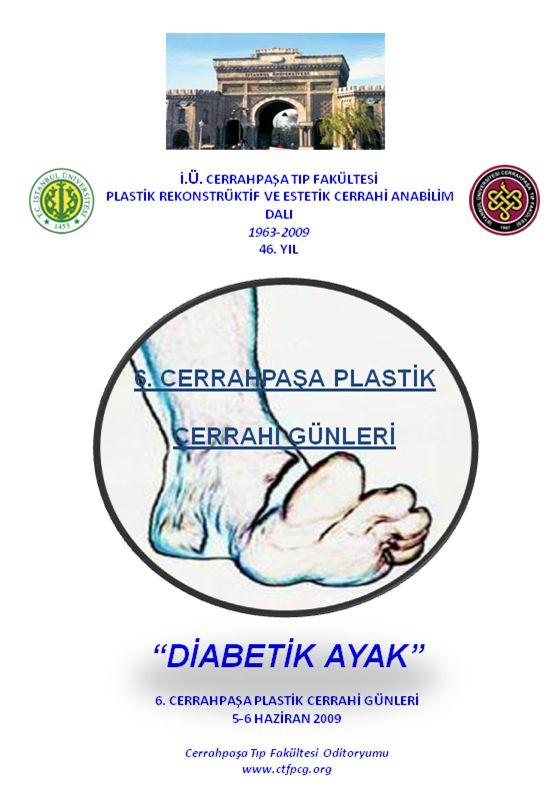 Cerrahpaşa Plastik Cerrahi Günleri nin bu yılki konusu Diyabetik Ayak olarak belirlenmiştir ve bu sempozyum Cerrahpaşa Tıp Fakültesi'nde 5-6 Haziran 2009 tarihlerinde gerçekleştirilecektir.