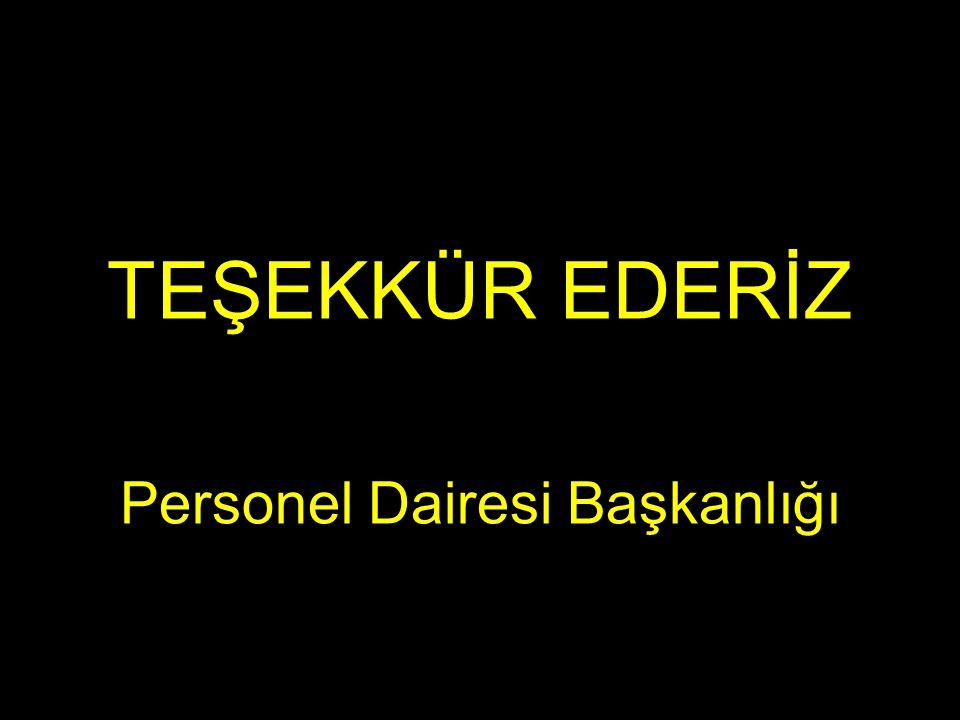 TEŞEKKÜR EDERİZ Personel Dairesi Başkanlığı