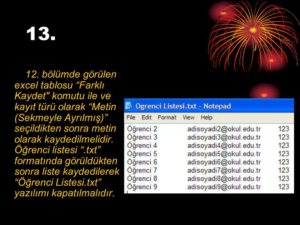 """13. 12. bölümde görülen excel tablosu """"Farklı Kaydet"""