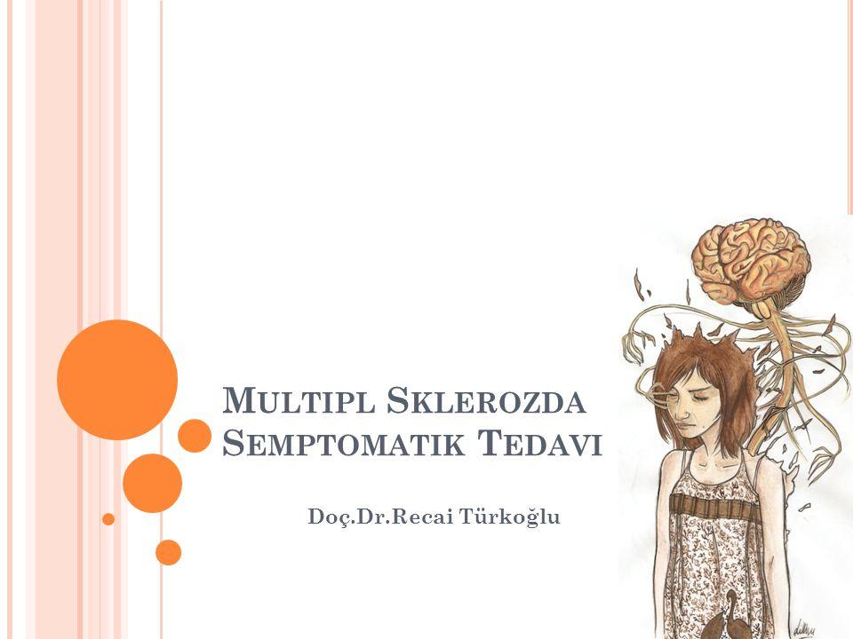 Multipl skleroz hasta için oluşturabileceği yoğun sıkıntıların yanı sıra, genç yaşta başlaması ve yaygın tutuluma neden olmasından dolayı, sosyal ve ekonomik boyutlarıyla toplum için de önemli sonuçları olan bir hastalıktır.
