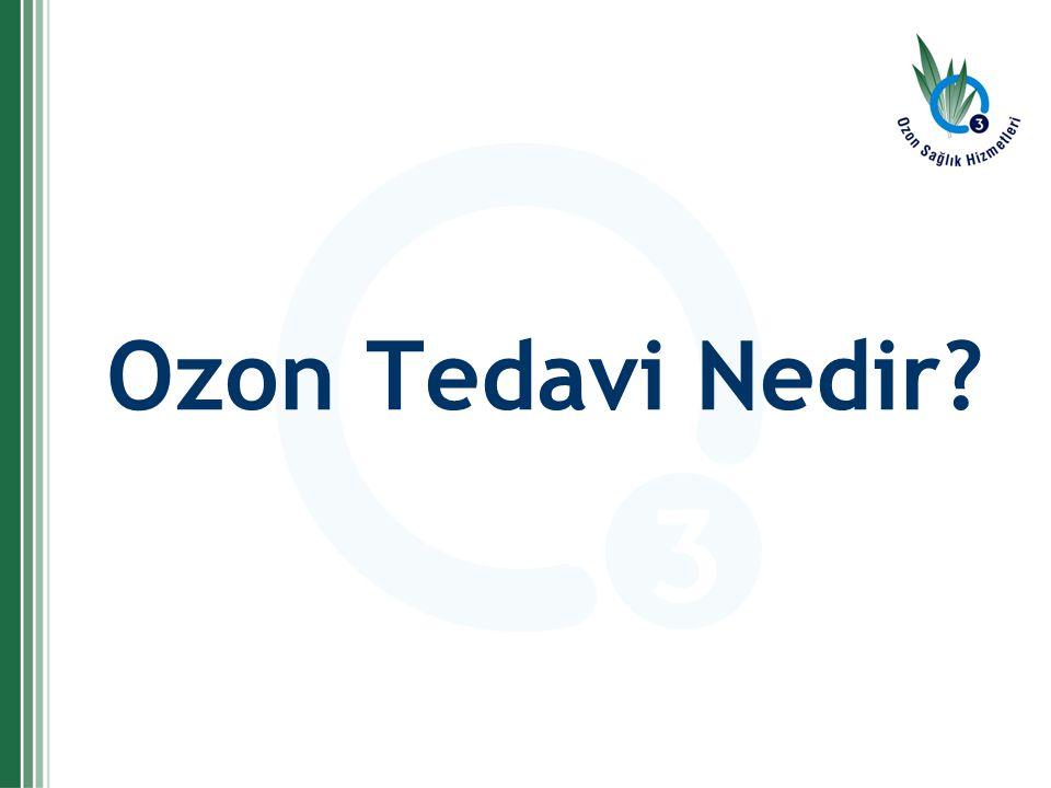 Ozon Tedavi Nedir?