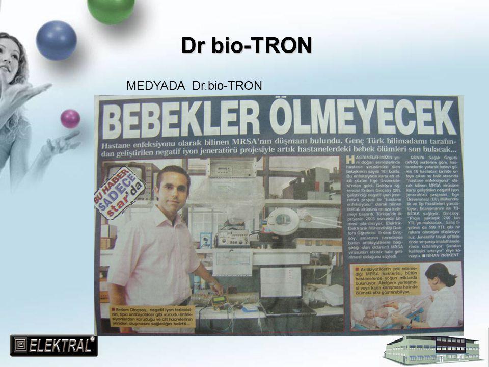 MEDYADA Dr.bio-TRON