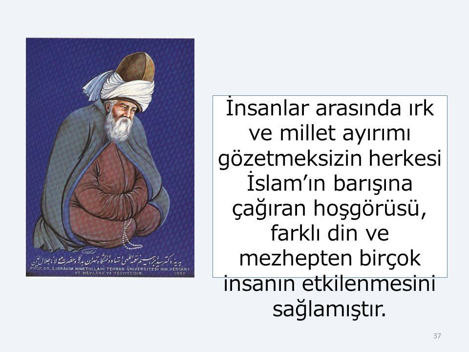 4.4. Mevlevîlik Mevlevilik, Mevlana Celaleddin Rumi'nin tasavvuf anlayışına dayanır. Hayatını, 'Hamdım, piştim, yandım!' sözleri ile özetleyen Mevlana