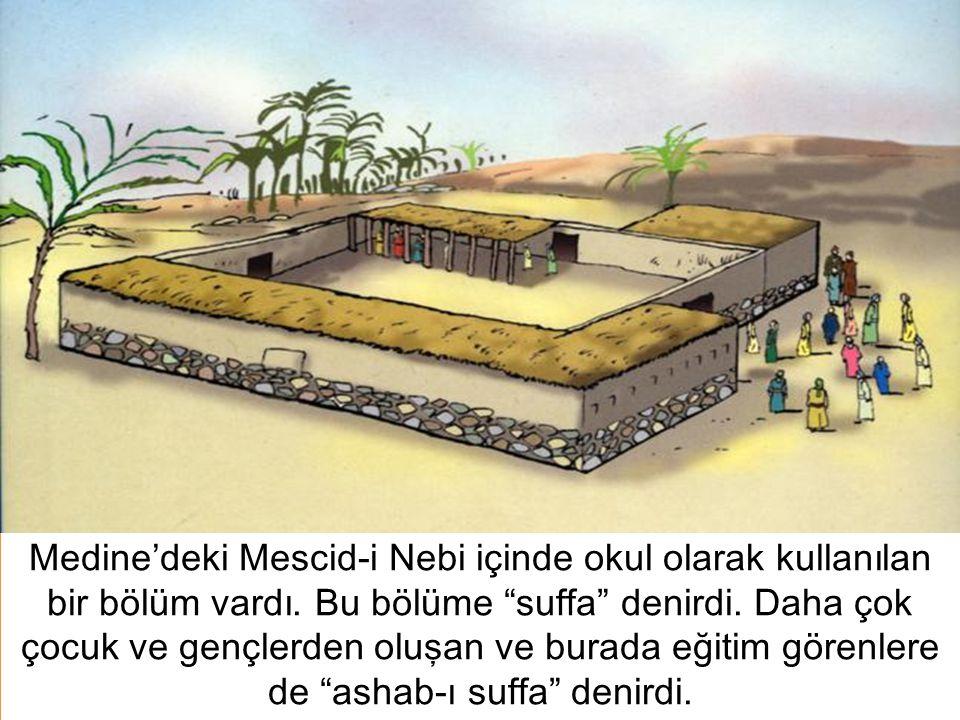 6 Medine'deki Mescid-i Nebi içinde okul olarak kullanılan bir bölüm vardı.