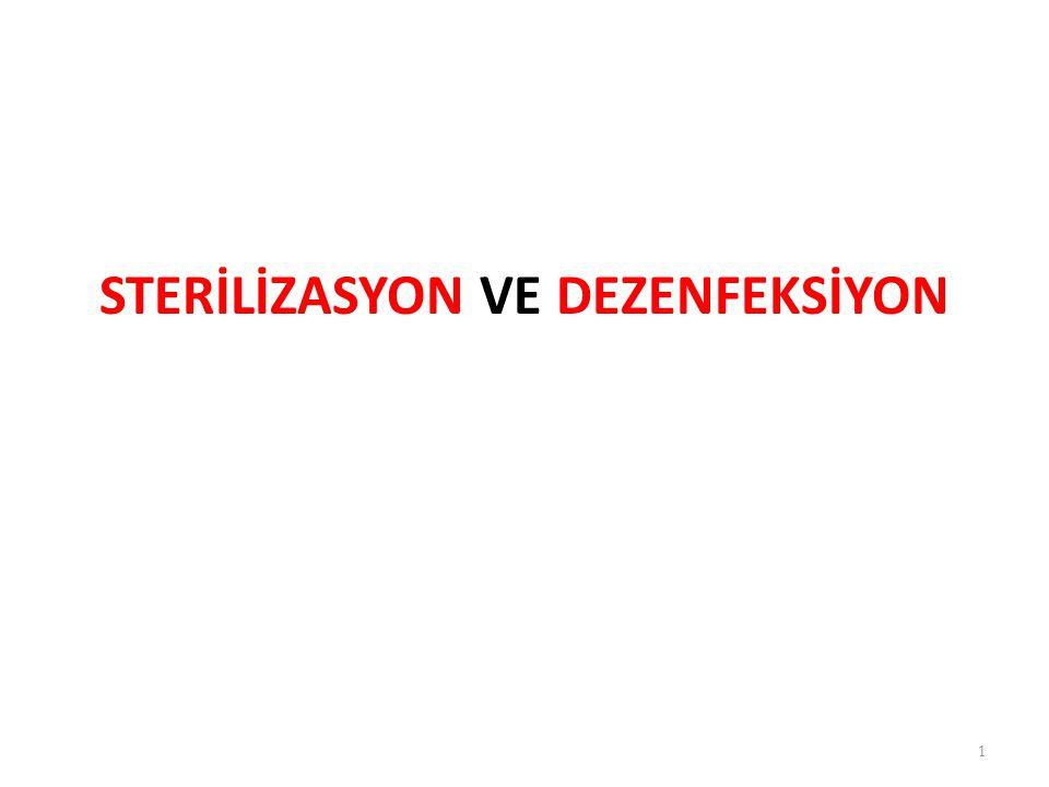 STERİLİZASYON VE DEZENFEKSİYON 1