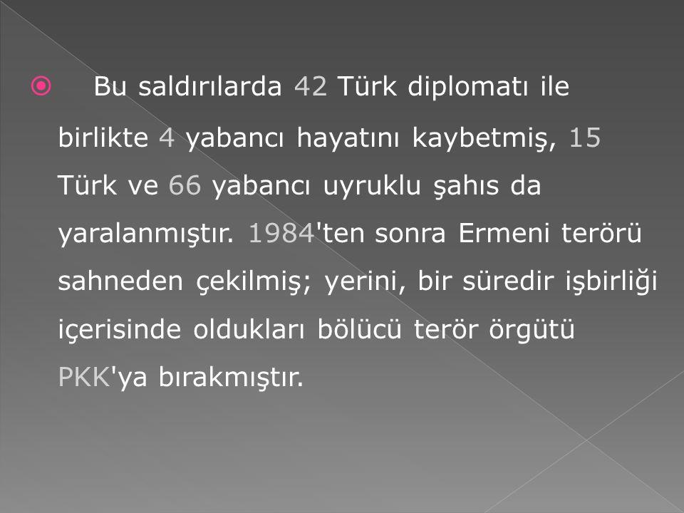 Yine aynı amaca uygun olarak, dışarıdaki Ermenileri aldatmak için bulundukları ülkelere ajanlar gönderilmiş, Ermeni dernekleri kurulmuştur. Ermeni d