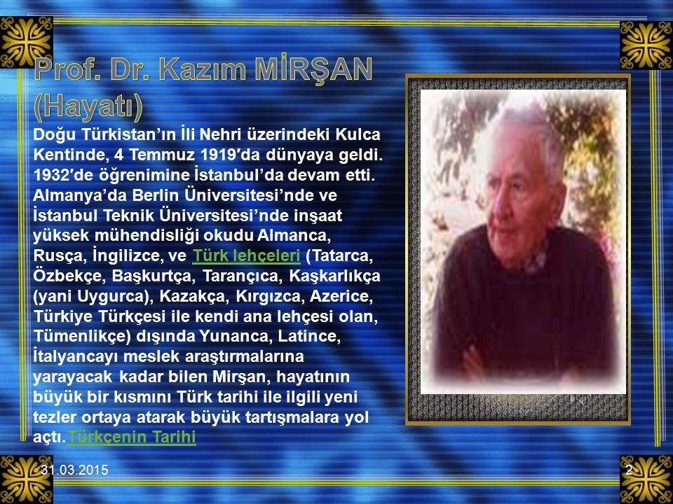31.03.20152 Doğu Türkistan'ın İli Nehri üzerindeki Kulca Kentinde, 4 Temmuz 1919′da dünyaya geldi. 1932′de öğrenimine İstanbul'da devam etti. Almanya'
