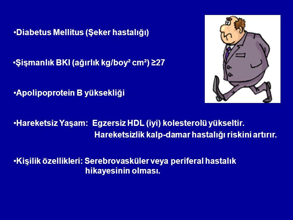 Diabetus Mellitus (Şeker hastalığı) Hareketsiz Yaşam: Egzersiz HDL (iyi) kolesterolü yükseltir. Hareketsizlik kalp-damar hastalığı riskini artırır. Ap