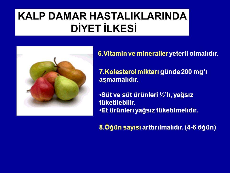 8.Öğün sayısı arttırılmalıdır.(4-6 öğün) 7.Kolesterol miktarı günde 200 mg'ı aşmamalıdır.