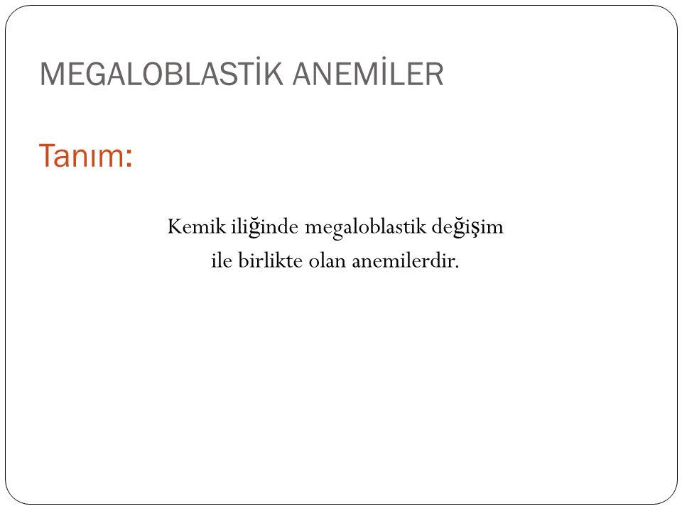 Megaloblastik anemi.A) Belirgin anizositoz, poikilositoz ve karakteristik ovalomakrositoz.