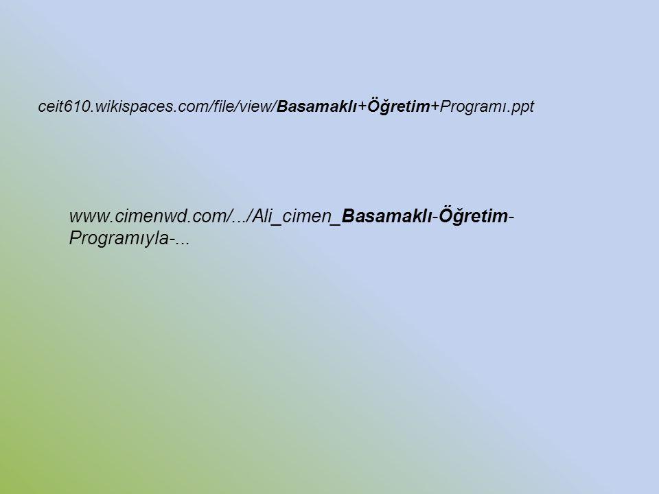 ceit610.wikispaces.com/file/view/Basamaklı+Öğretim+Programı.ppt www.cimenwd.com/.../Ali_cimen_Basamaklı-Öğretim- Programıyla-...