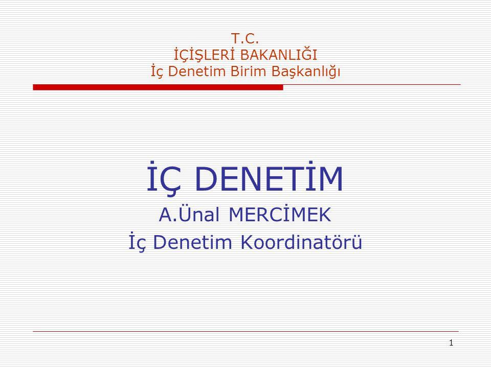 2 AB Müzakere Sürecinde İç Denetim (1) Türkiye'de kamu kurum ve kuruluşlarında, uluslararası standartlara uygun olarak iç denetim birimlerinin kurulması konusu, Avrupa Birliği müzakere sürecinde 32.