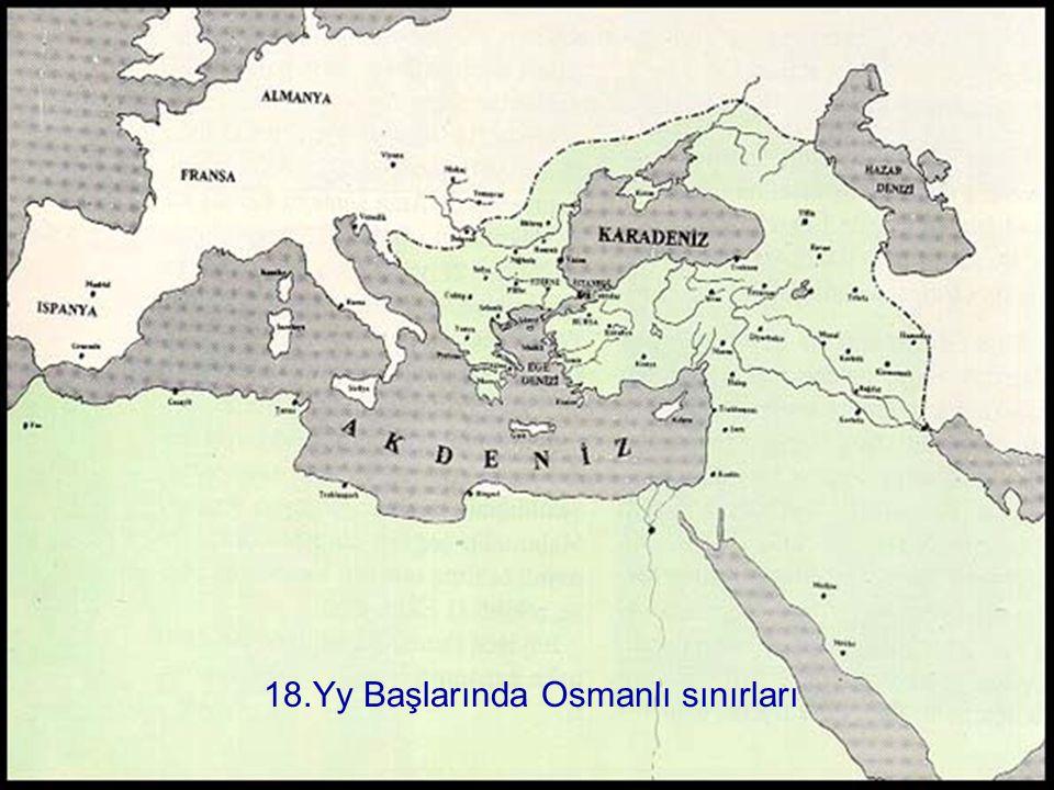 18.Yy Başlarında Osmanlı sınırları