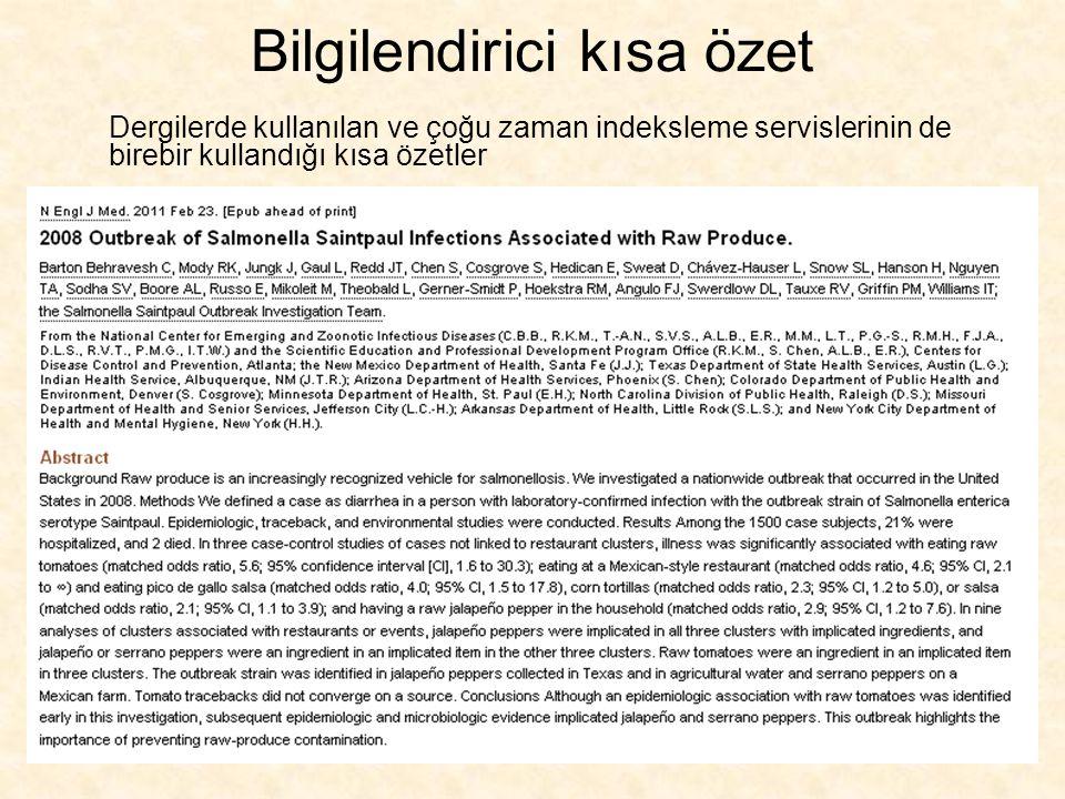 Kısa Öz Kurallara uygun Kelimenin gücüne saygı Önemli –Bilimsel-performans –Türkçe/İngilizce uyumlu