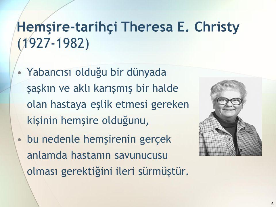 Hemşire-tarihçi Theresa E.