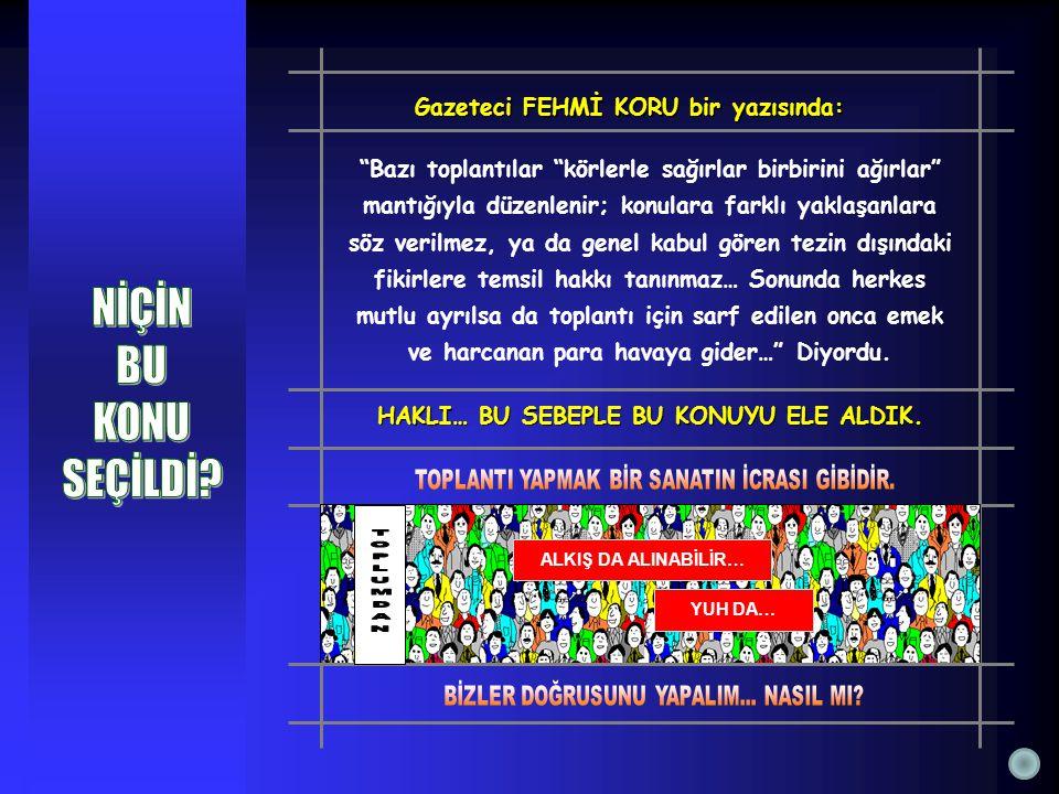 BİLGİ ve ÜRETKENLİK KONFERANS, SEMİNER vb.
