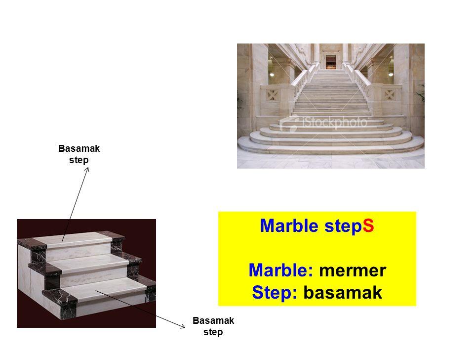 Marble stepS Marble: mermer Step: basamak Basamak step Basamak step