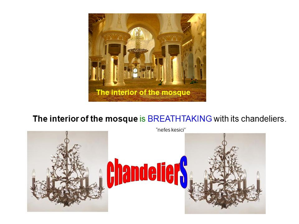 """The interior of the mosque is BREATHTAKING with its chandeliers. """"nefes kesici"""" The interior of the mosque"""