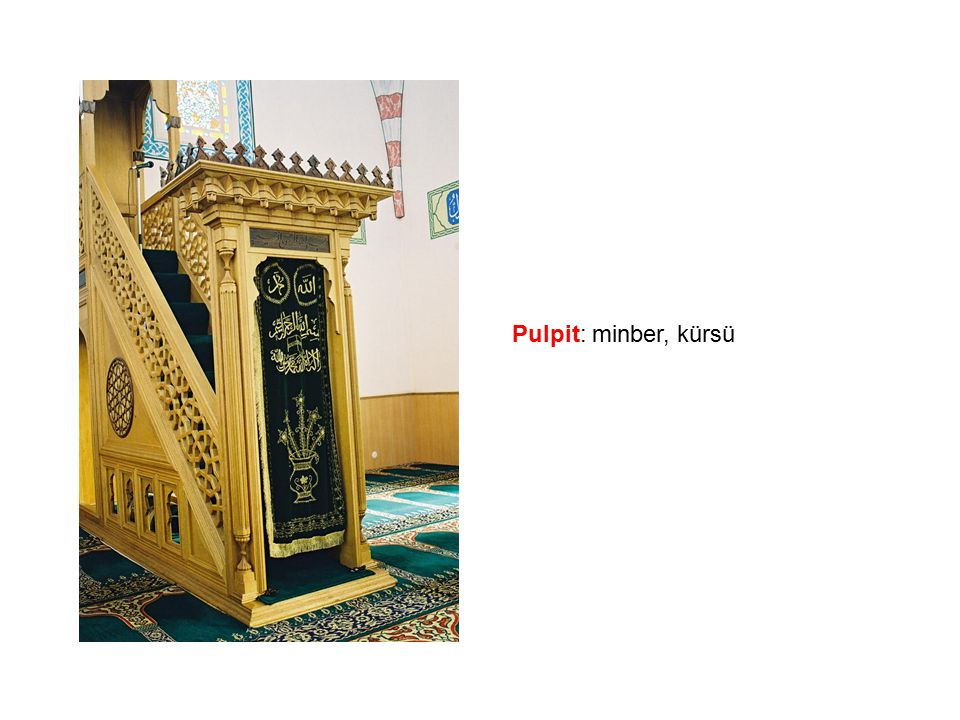 Pulpit: minber, kürsü