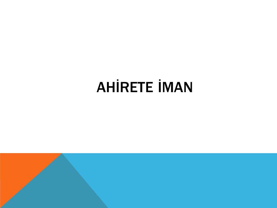 AHİRETE İMAN