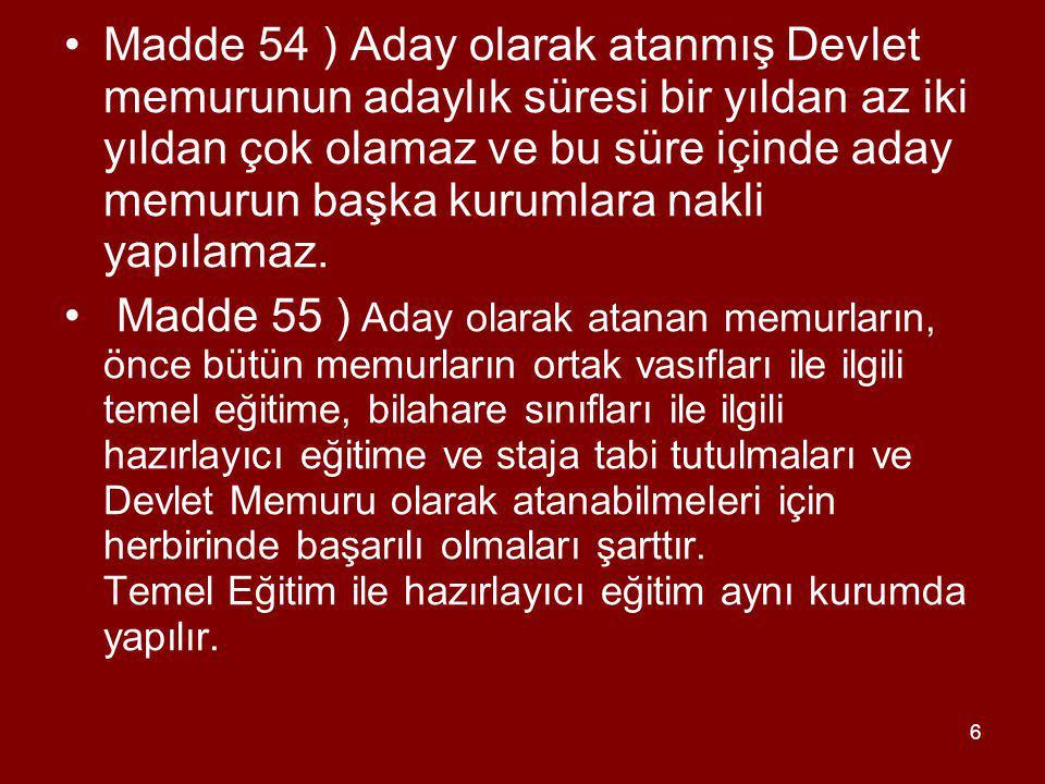 17 AYRICA; Olağanüstü Hallerde Atama (deprem, sel, salgın vb.