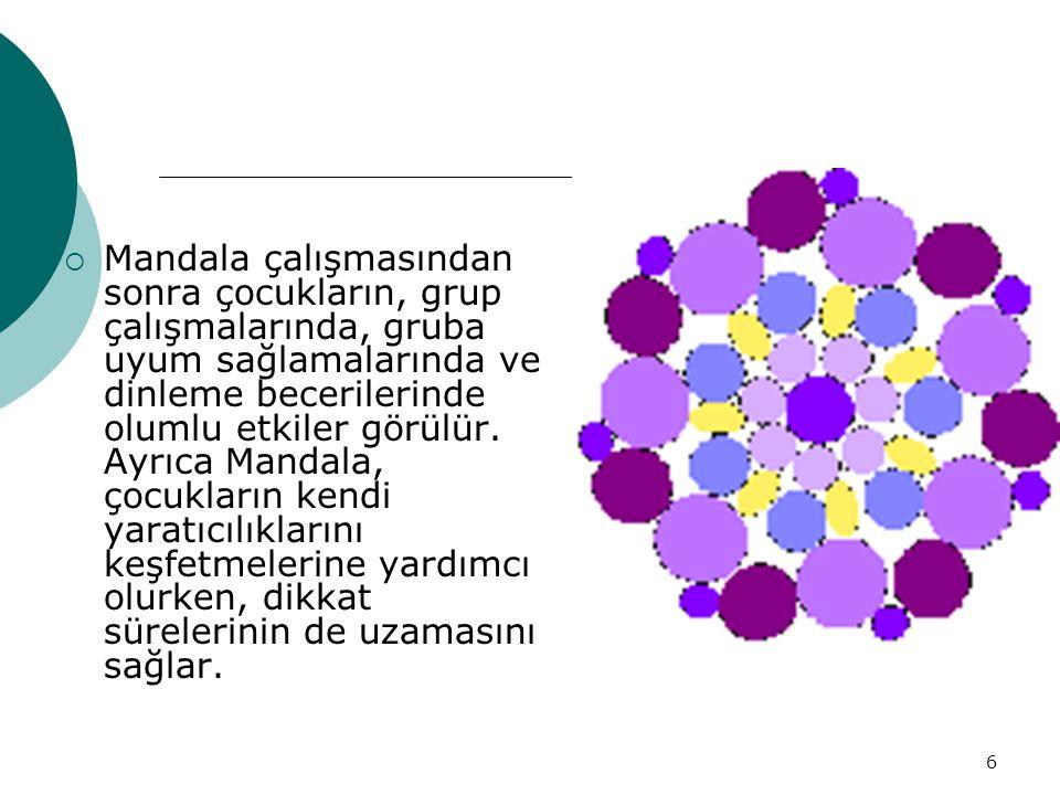 7 Mandalanın İçindeki Semboller Farklı semboller mandalanın içinde kullanılabilir: Renkler Resimler Nesneler Soyut sanat