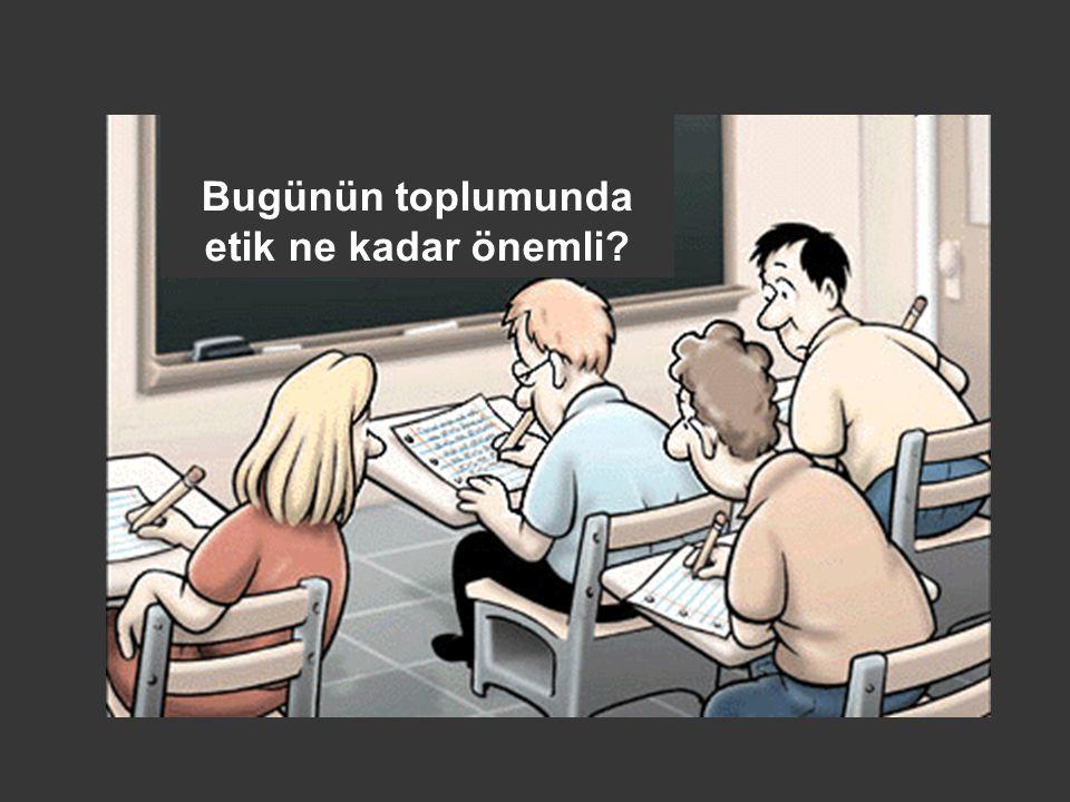 ODTÜ'den bir Uygulama (2001) ODTÜ'de 50 Bölüm temsilcisi ile 6 ay süren bir çalışma yapılmış ve etik eğitimi irdelenmiştir.