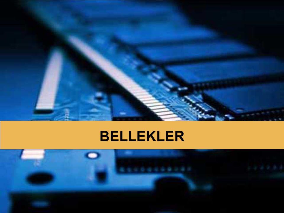BELLEK BİRİMLERİ Ana karta dik olarak takılırlar DIMM Dual Inline Memory Module Çift Yerleşik Bellek Modülü