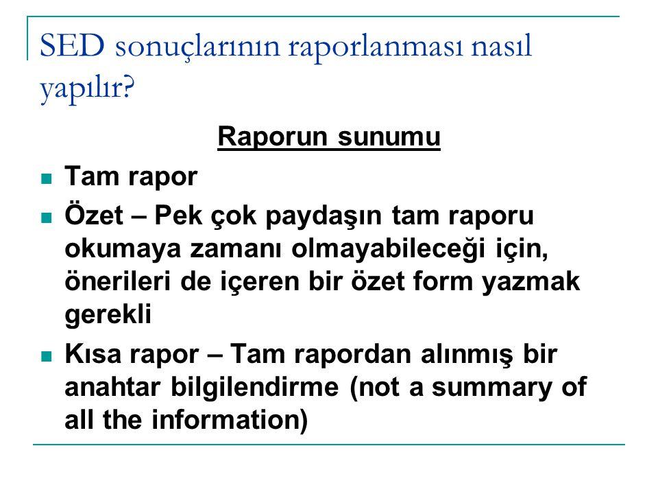 SED sonuçlarının raporlanması nasıl yapılır.