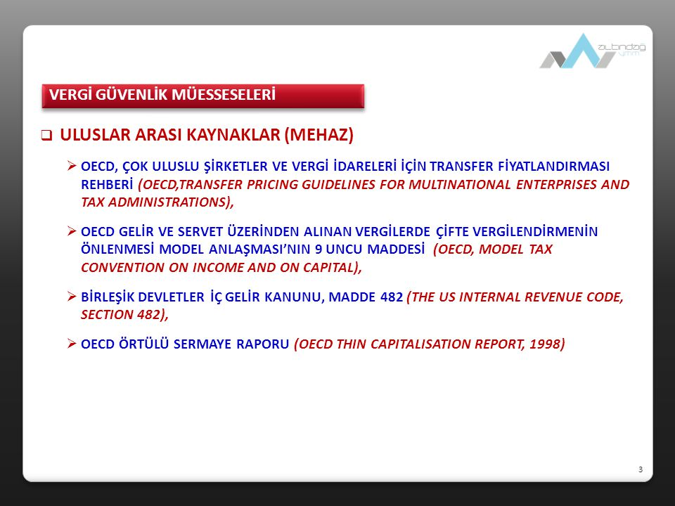 TRANSFER FİYATLANDIRMASI YOLUYLA ÖRTÜLÜ KAZANÇ DAĞITIMI 44 Transfer Fiyatlandırması Yöntemleri (KVK md.13, 1 Seri No'lu TFYÖKD Hk.