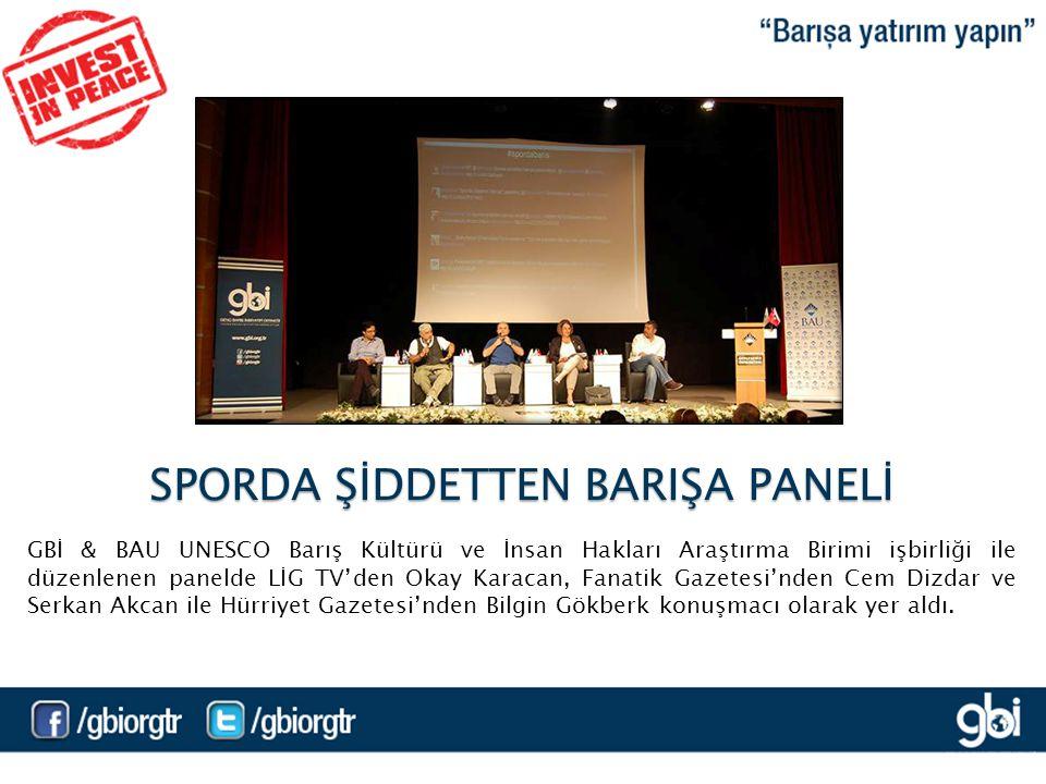 GBİ & BAU UNESCO Barış Kültürü ve İnsan Hakları Araştırma Birimi işbirliği ile düzenlenen panelde LİG TV'den Okay Karacan, Fanatik Gazetesi'nden Cem Dizdar ve Serkan Akcan ile Hürriyet Gazetesi'nden Bilgin Gökberk konuşmacı olarak yer aldı.