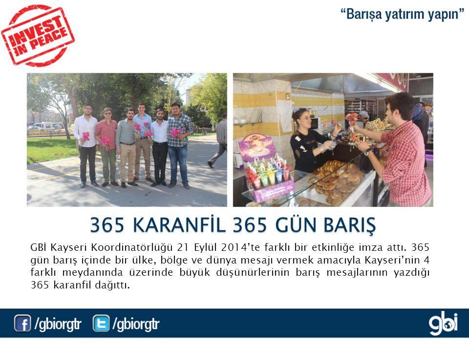 GBİ Kayseri Koordinatörlüğü 21 Eylül 2014'te farklı bir etkinliğe imza attı.