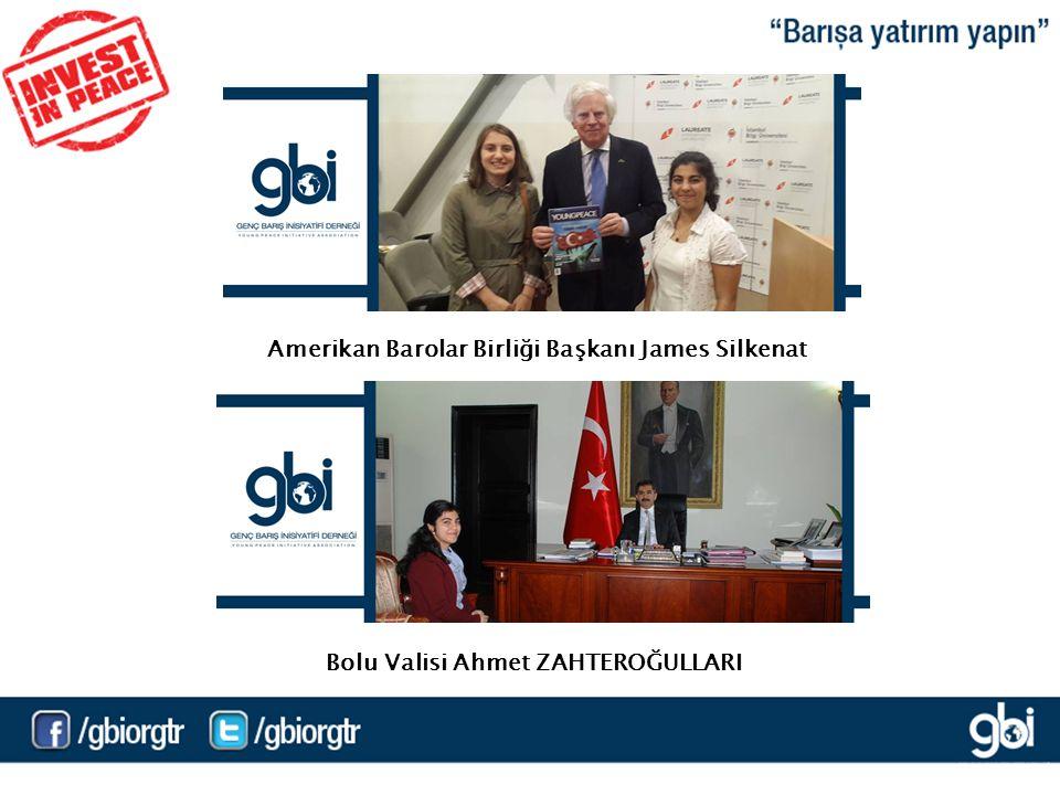 Amerikan Barolar Birliği Başkanı James Silkenat Bolu Valisi Ahmet ZAHTEROĞULLARI