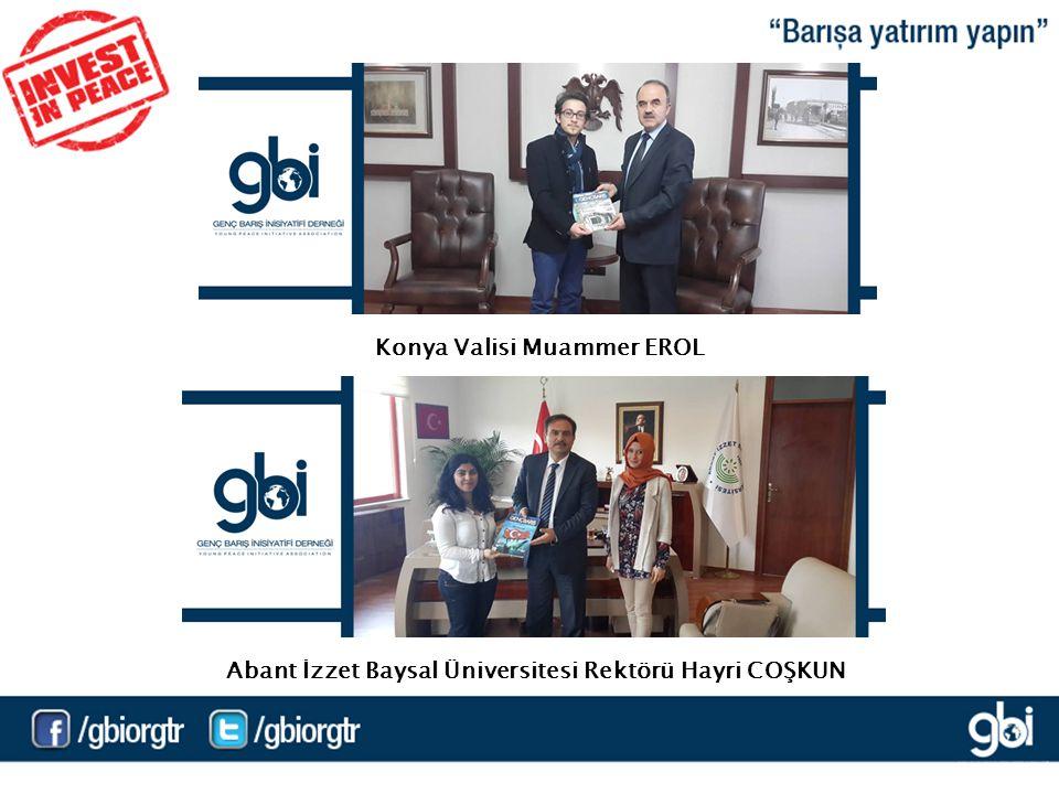 Konya Valisi Muammer EROL Abant İzzet Baysal Üniversitesi Rektörü Hayri COŞKUN