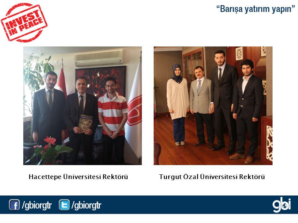 Hacettepe Üniversitesi RektörüTurgut Özal Üniversitesi Rektörü